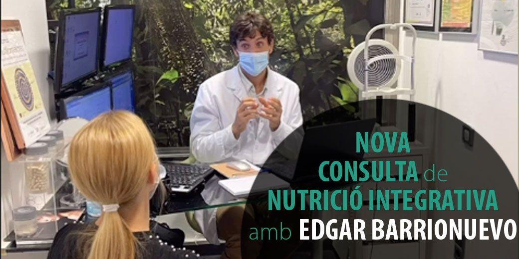 Nova consulta de nutrició integrativa amb Edgar Barrionuevo